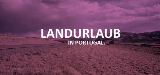 landurlaub_Portugal