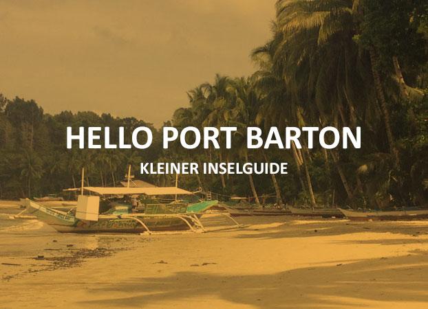 Hello Port Barton - kleiner Inselguide