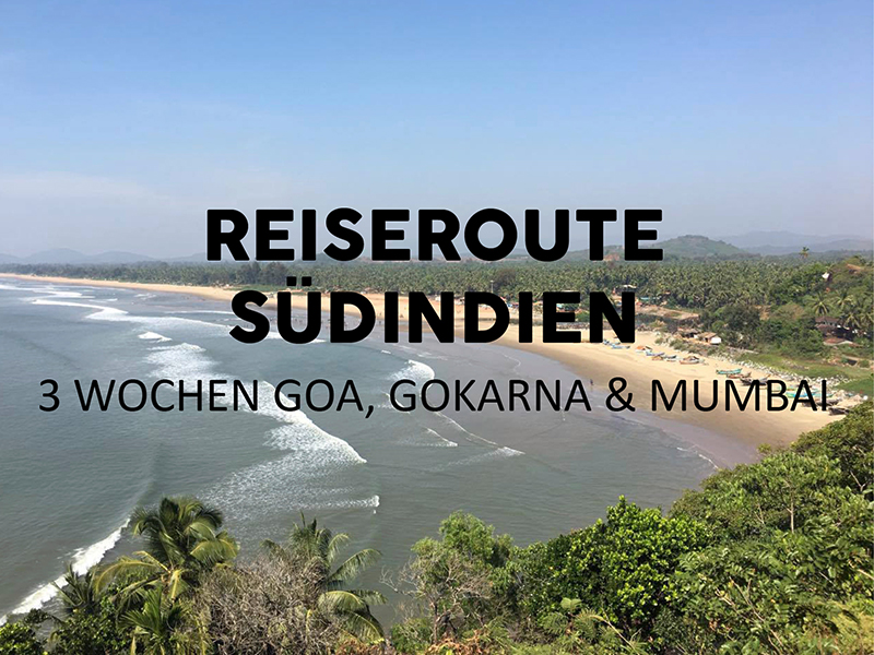 Reiseroute Indien 3 Wochen