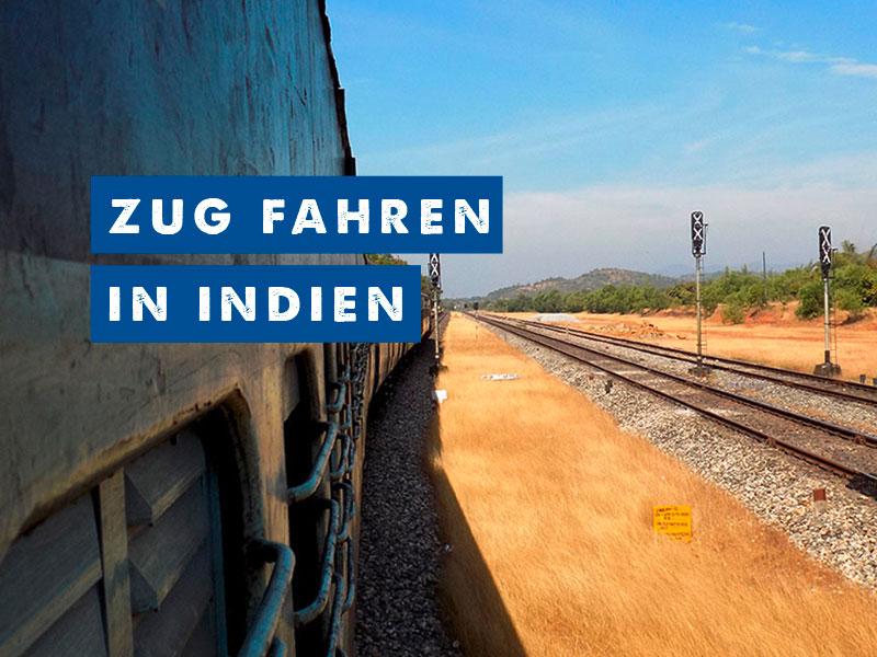 snippets-of-a-traveller-zug-fahren-indien