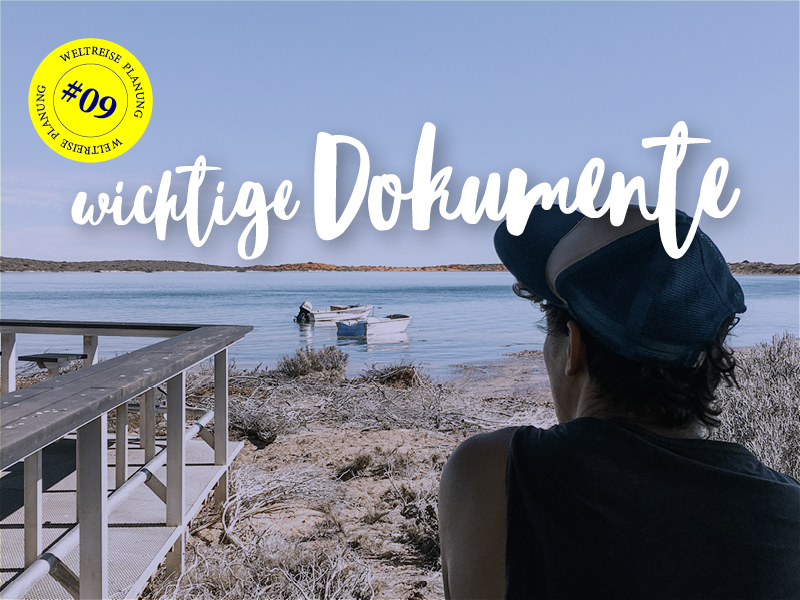 snippets-of-a-traveller-weltreiseplanung_wichtige-dokumente